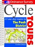 Os Cycle Tours Peak Dis 0540082066: 23 One-day Routes in the Peak District (Ordnance Survey Cycle Tours)