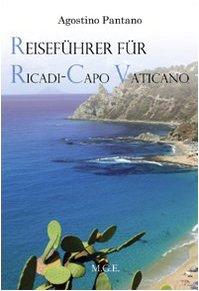 Reiseführer für Ricadi, Capo Vaticano. Die Natur, die Geschichte, der Tourismus