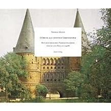 Lübeck als geistige Lebensform: Mit historischen Farbaufnahmen von Julius Hollos (1928)