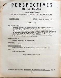 PERSPECTIVES DE LA SEMAINE N? 903 du 10-10-1964 SOMMAIRE - VIE INTERNATIONALE - PERIODE D'ATTENTE - LE GENERAL DE GAULLE ET LA POLITIQUE INTERIEURE SUD-AMERICAINE - LES LEZARDES DU BLOC MARXISTE - A PROPOS DE LA BOMBE CHINOISE - LE JEU ALLEMAND - LE TRAITE SUR LA FORCE MULTILATERALE - L'ACCORD COMMERCIAL FRANCE-URSS - FRANCE - LA RENTREE DU PARLEMENT - LES PARTIS ET L'ELECTION PRESIDENTIELLE - RECUL DE LA GREVE DU LAIT - Y-A-T-IL UN REVEIL DU NATIONALISME - AFRIQUE - LES NON ALIGNEE AU CAIRE ...