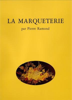 La marqueterie par Pierre Ramond