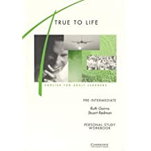 True to Life Pre-intermediate Personal study workbook: English for Adult Learners