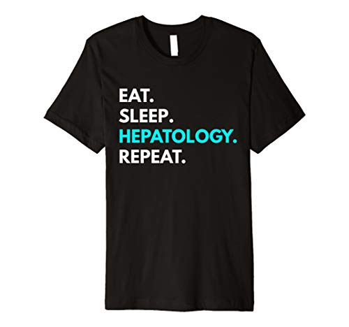 EAT SLEEP hepatologie Repeat T-Shirt–hepatologie Tees