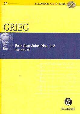 Edvard Grieg: Peer Gynt Suiten Nr.1 op.46 und Nr.2 op.55 für Orchester -- Studienpartitur (+CD) in der neuen Ausgabe von Eulenburg Audio + Score - Noten/sheet music