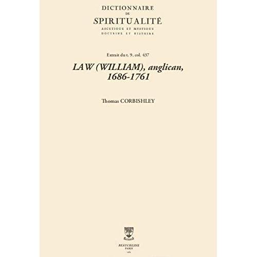 LAW (WILLIAM), anglican, 1686-1761 (Dictionnaire de spiritualité)