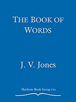 The Book of Words by [Jones, J. V.]
