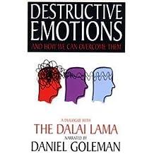Destructive Emotions: A Dialogue with the Dalai Lama