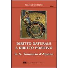 Diritto naturale e diritto positivo in s. Tommaso d'Aquino