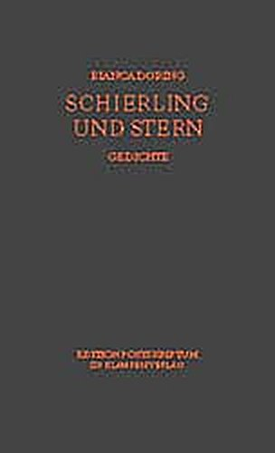 Price comparison product image Schierling und Stern: Gedichte (Edition Postskriptum)