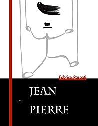 Jean-Pierre par Fabrice Raspati