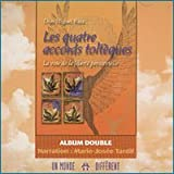 Les quatre accords tolteques - Un Monde différent - 08/09/2003