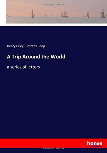 a-trip-around-the-world-a-series-of-letters