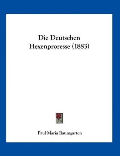 Die Deutschen Hexenprozesse (1883)