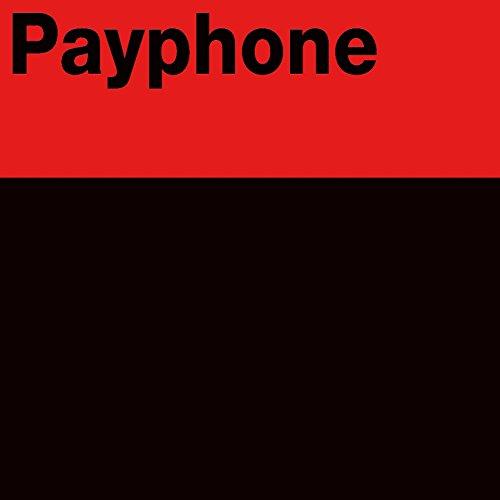 Payphone - Single (Maroon 5 & Wiz Khalifa Tribute) [Explicit]
