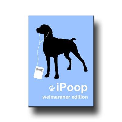 Weimaraner iPoop Fridge Magnet -