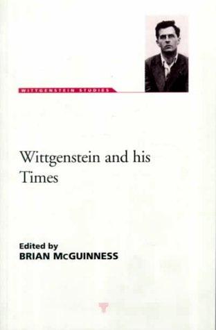 Wittgenstien and His Times (Wittgenstein Studies)