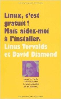 Linux C'est gratuit de Linus Torvalds ( 4 fvrier 2010 )