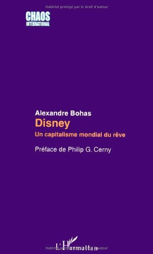 Disney : Un capitalisme mondial du rêve