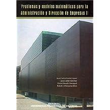 Problemas y modelos matemáticos para la administración y dirección de empresas II