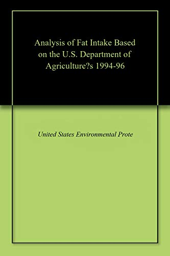 Analysis of Fat Intake Based on the U.S. Department of Agriculture\'s 1994-96 (Dutch Edition)