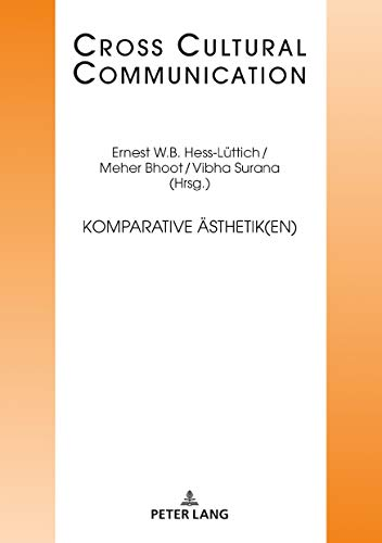 Komparative Aesthetik(en) (Cross-Cultural Communication 32)