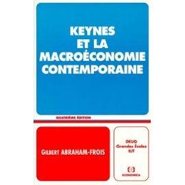 Keynes et la macroéconomie contemporaine