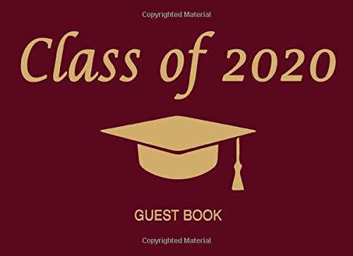 Class of 2020 Guest Book: Graduation Cap & Tassel Gold On Maroon (Maroon Und Gold Ballons)