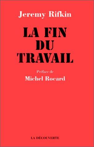 La Fin Du Travail [Pdf/ePub] eBook