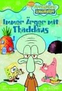 SpongeBob Schwammkopf, Bd.2 : Immer Ärger mit Thaddäus (Spongebob Thaddäus)