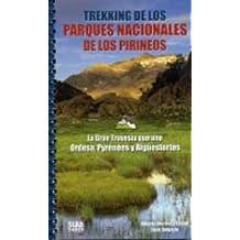 Trekking de los parques nacionales de los Pirineos: La Gran Travesía que une Ordesa, Pyrénées y Aigüestortes