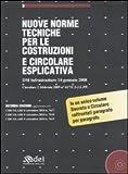 Nuove norme tecniche per le costruzioni e circolare esplicativa. Con CD-ROM