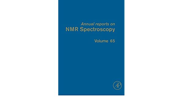 Annual Reports on NMR Spectroscopy: 65