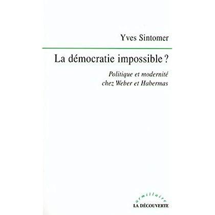 La démocratie impossible ? (Armillaire)