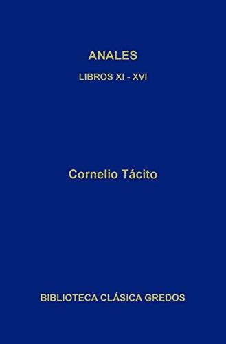 Anales. Libros XI-XVI (Biblioteca Clásica Gredos n 30)