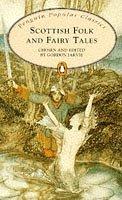 Scottish Folk and Fairy Tales (Penguin Popular Classics) by Gordon Jarvie (Editor), Barbara Brown (Illustrator) (27-Feb-1997) Paperback