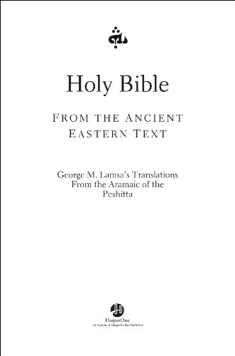 Holy Bible: From the Ancient Eastern Text (English Edition)