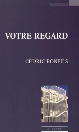 Votre regard par Cédric Bonfils