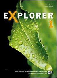 Explorer. Per la Scuola media. Con espansione online: 1