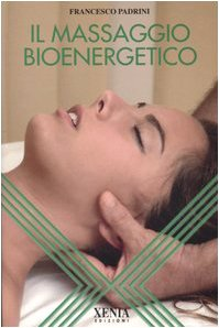 Il massaggio bioenergetico