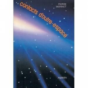 Contacts d'outre-espace : Témoignage par Christine Monnet