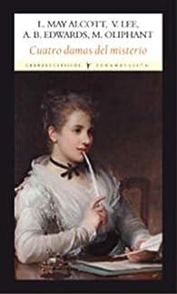 Cuatro damas del misterio par  Louisa May Alcott