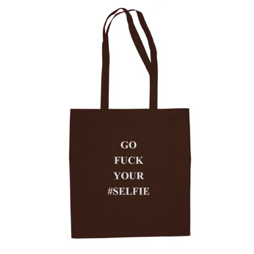 Go Fuck your Selfie - Stofftasche / Beutel Braun