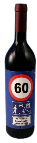 "Rotwein zum 60. Geburtstag""Verkehrsberuhigter Abschnitt"" (0,75 Liter)"