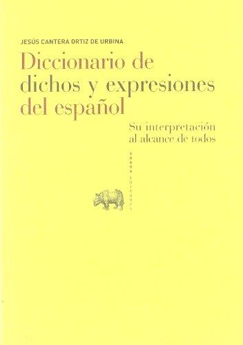 Diccionario De Dichos Y Expresion (Referencias) por Jesús Cantera Ortiz de Urbina