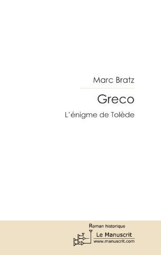 En ligne téléchargement gratuit Greco, l'énigme de Tolède epub, pdf