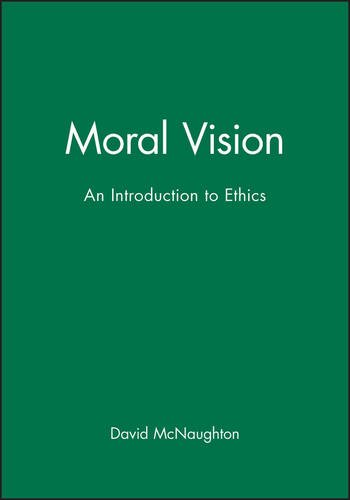 Moral Vision: An Introduction to Ethics