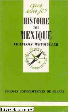 Histoire du Mexique par F Weymuller