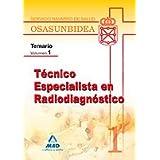 Técnico Especialista En Radiodiagnóstico Del Servicio Navarro De Salud-Osasunbidea. Temario. Volumen I