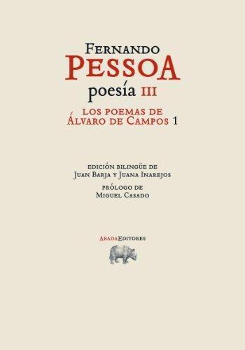 Los poemas de Álvaro de Campos 1 (OBRAS. FERNANDO PESSOA)
