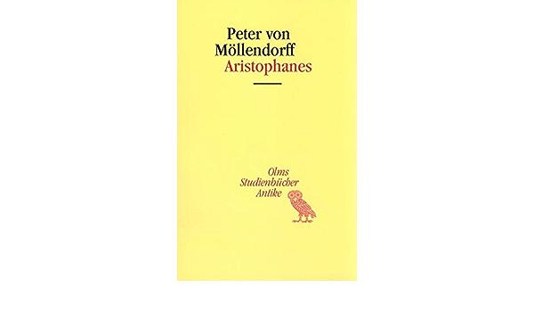 Aristophanes Studienbucher Antike Amazon De Mollendorf Peter Von Bucher